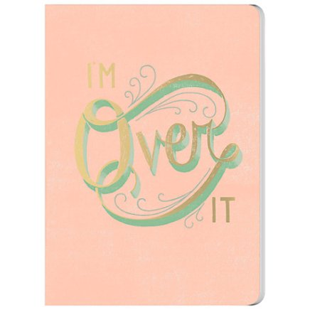 A & C Black I'm Over It Notebook, £7.99