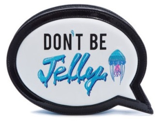 'Don't Be Jelly' speech bubble clutch, £350